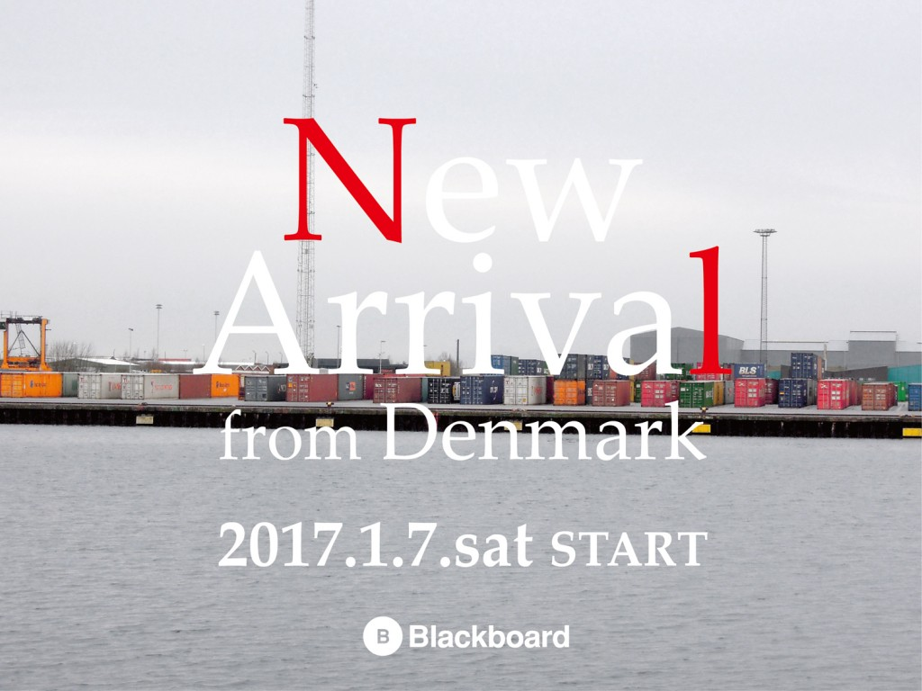 """NEW ARRIVAL from DENMARK"" / Blackboard"