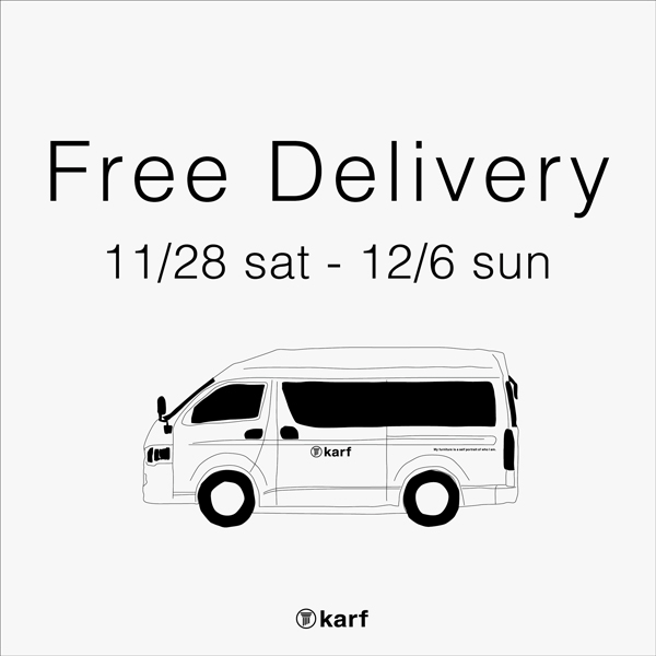 Free Delivery / 11.28 sat – 12.6 sun / 全国無料配送にてお届け
