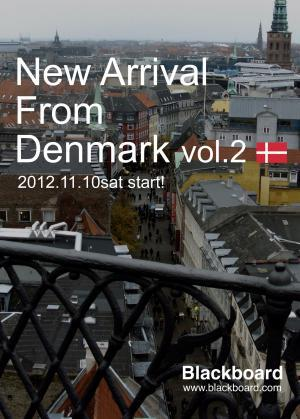 New arrival form DENMARK Vol.2